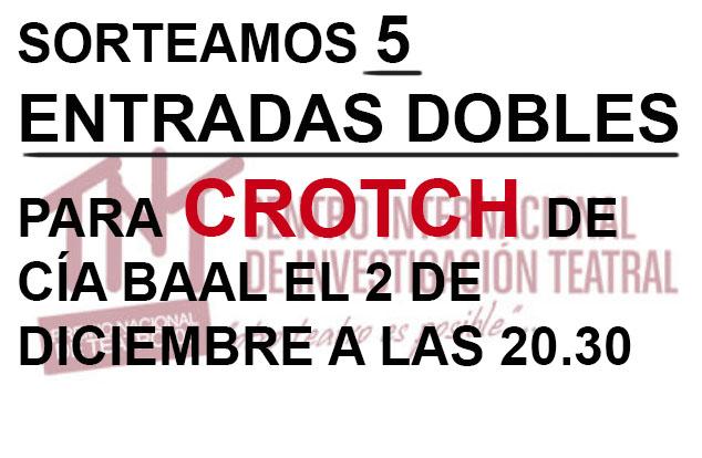 SORTEO DE 5 ENTRADAS DOBLES PARA CROTCH