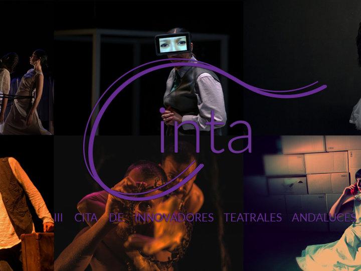 """La III CINTA da """"cita"""" al teatro más innovador de Andalucía"""